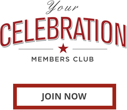 Your Celebration Members Club - Join Now